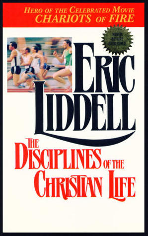 The Disciplines Of The Christian Life