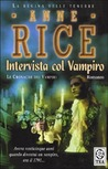 Intervista col vampiro by Anne Rice