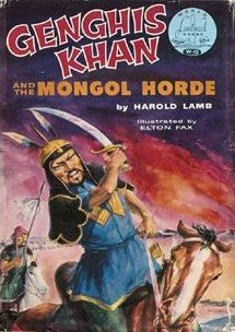 Genghis Khan and the Mongol Horde (World Landmark Books, W-12)