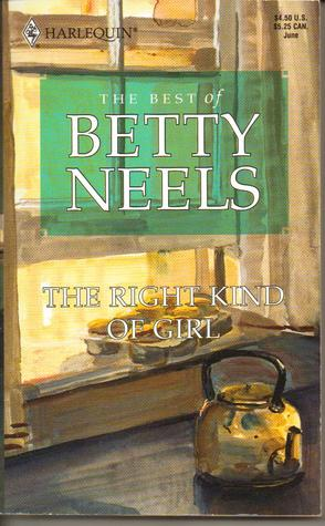 The Right Kind of Girl (The Best of Betty Neels)