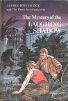The Mystery of the Laughing Shadow by William Arden