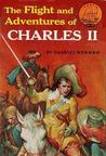 The Flight and Adventures of Charles II