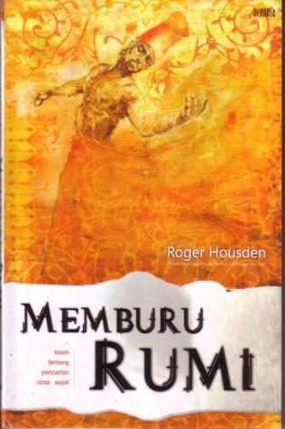 Memburu Rumi by Roger Housden