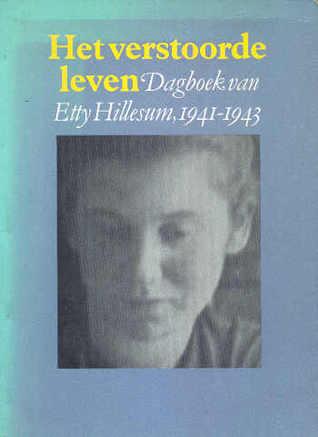 Het Verstoorde Leven by Etty Hillesum