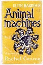 Animal Machines by Ruth Harrison
