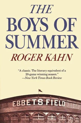 Ebook The Boys of Summer by Roger Kahn PDF!