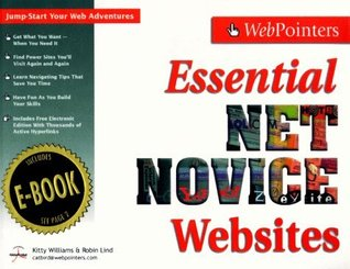 Essential NetNovice Websites : Jump-Start Your Web Adventures! (Essential Websites Series with FREE eBook) (Essential Websites Series)