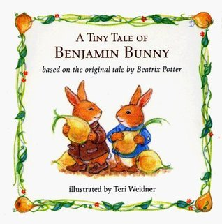 A Tiny Tale of Benjamin Bunny
