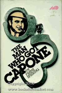 The Man Who Got Capone