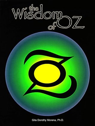 The Wisdom Of Oz Reflections Of A Jungian Sandplay Therapist By