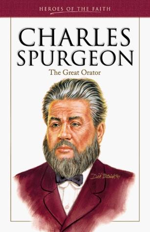 Charles Spurgeon (1834-1892) (Heroes of the Faith)