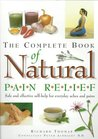 The Complete Book of Natural Pain Relief: Safe and Effective Self-Help for Everyday Aches and Pains