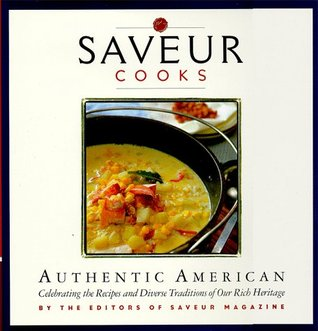 Saveur Cooks Authentic American by Saveur Magazine