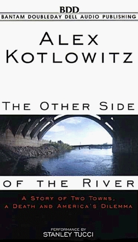 an analysis of plot development in the other side of the river by alex kotlowitz An analysis of plot development in the other side of the river by alex kotlowitz pages 3 words view other essays like this one.