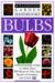 Eyewitness Garden Handbooks: Bulbs