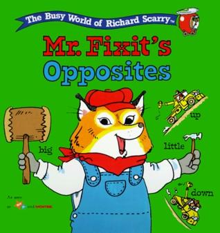 Mr. Fixit's Opposites