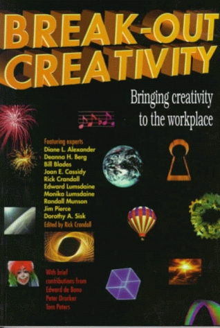 Break Out Creativity: Bringing Creativity To The Workplace