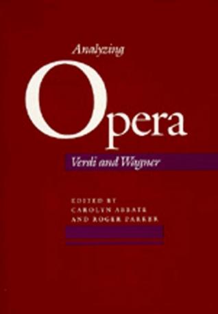 Analyzing Opera: Verdi and Wagner
