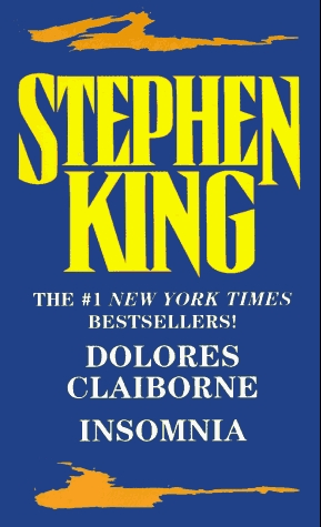 Dolores Claiborne/Insomnia by Stephen King