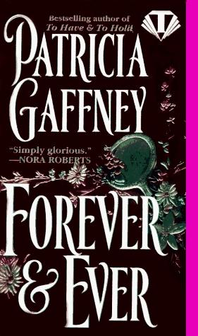 Forever & Ever by Patricia Gaffney