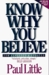 Know Why You Believe: With Study Questions for Individuals or Groups