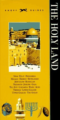 Knopf Guide to The Holy Land by Knopf Guides