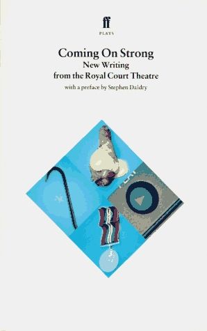 Coming on Strong: New Writing from the Royal Court Theatre (Peaches; The Knocky; Essex Girls; Corner Boys)