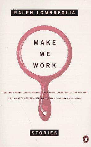 Make Me Work: Stories