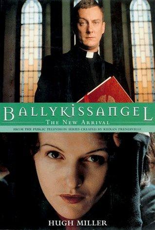 Ballykissangel by Hugh Miller