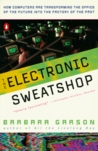 The Electronic Sweatshop: How Computers are Transforming the Office of the Future