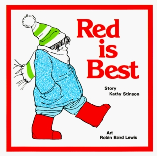 Red Is Best by Kathy Stinson