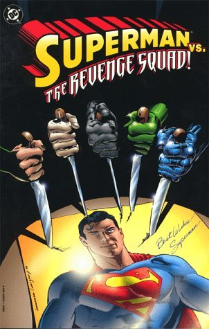 Superman vs. the Revenge Squad!