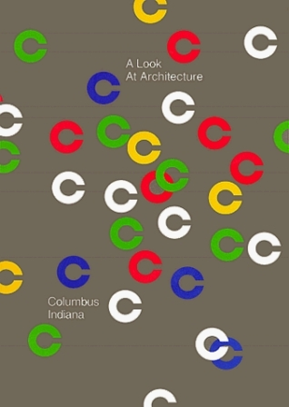 A Look at Architecture; Columbus, Indiana