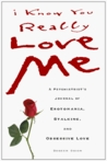 I Know You Really Love Me by Doreen R. Orion