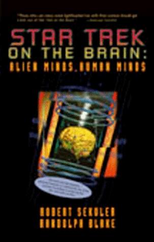 Star Trek on the Brain: Alien Minds, Human Minds
