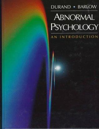 Abnormal Psychology by V. Mark Durand