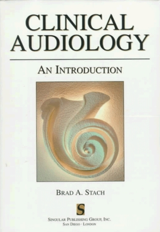 Clinical Audiology: An Introduction