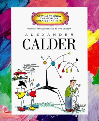 Alexander Calder by Mike Venezia