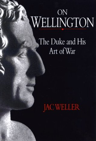 on-wellington-the-duke-and-his-art-of-war