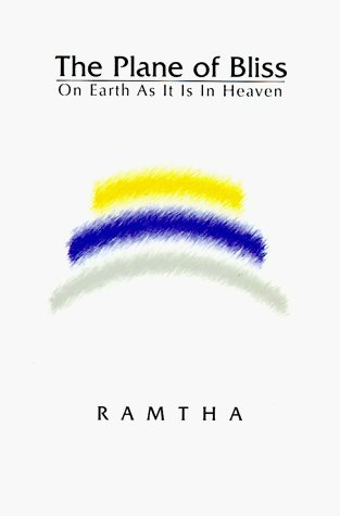 The Plane Of Bliss: On Earth As It Is In Heaven