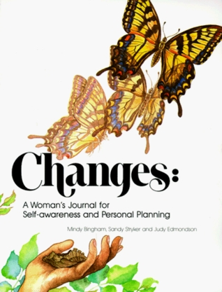 Changes: A Woman's Journal for Self-Awareness and Personal Planning