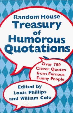 Random House Treasury of Humorous Quotations