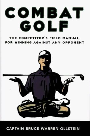 Combat Golf by Bruce Warren Ollstein