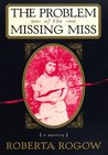 The Problem of the Missing Miss (Charles Dodgson & Arthur Conan Doyle, #1)