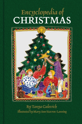 encyclopedia-of-christmas-nearly-200-alphabetically-arranged-entries-covering-all-aspects-of-christmas-including-folk-customs-religious-observances-history-legends-symbols-and-related-days-from-europe-america-and-around-the-world