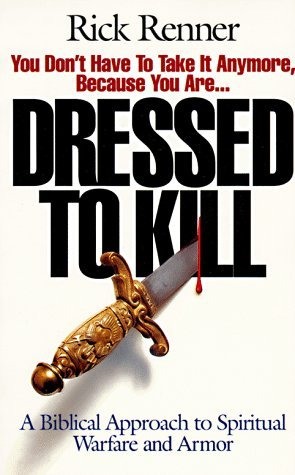 Dressed to Kill: A Biblical Approach to Spiritual Warfare and Armor (ePUB)