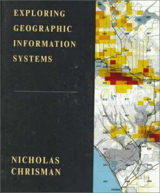 Exploring Geographic Information Systems EPUB FB2 por Nicholas Chrisman 978-0471108429