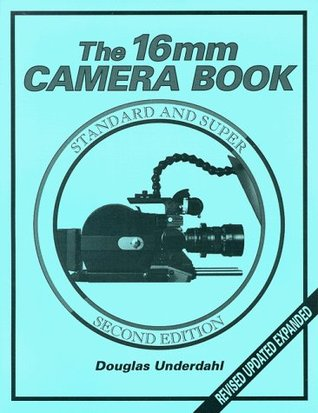 The 16mm Camera Book