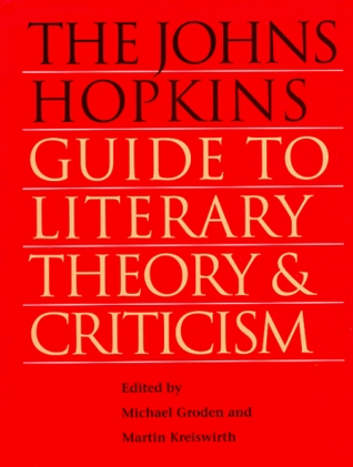 The Johns Hopkins Guide To Literary Theory And Criticism By Michael