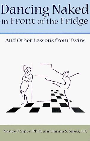 Dancing Naked In Front Of The Fridge: And Other Lessons From Twins Descargar Ebook gratis italia descargar celulari por android